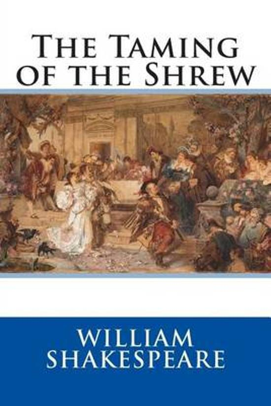 an analysis of the funny aspects in the taming of the shrew by william shakespeare William shakespeare  taming of the shrew would have understood and found them funny what aspects of 'the taming of the shrew' identify the play as a comedy.