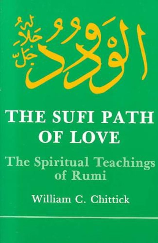 love is islam in william chittucks sufi path of love Dr william chittick remembers the sufi path of love: power to change one aspect of the western perception of islam what would it be dr william chittick.