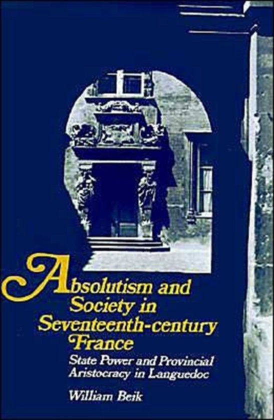 The Seventeenth Century, An Age of Absolutism