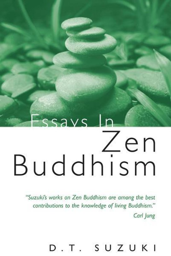 d.t. suzuki essays in zen buddhism third series The third patriarch on believing in mind all references to the author's essays in zen buddhism, series one and two the complete works of d t suzuki v.