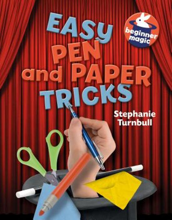 Easy Pen And Paper Tricks Stephanie Turnbull