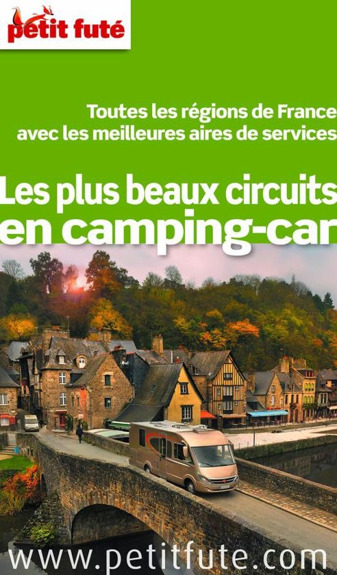 les plus beaux circuits en camping car 2014 petit fut avec cartes photos avis des. Black Bedroom Furniture Sets. Home Design Ideas