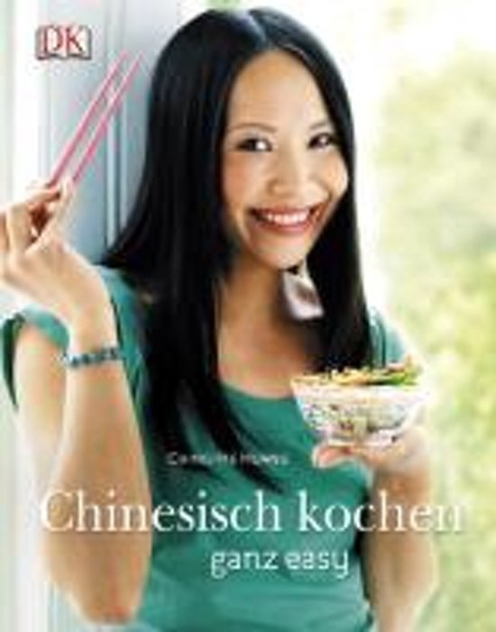 Chinesisch kochen ganz easy ching he huang for Chinesisch kochen