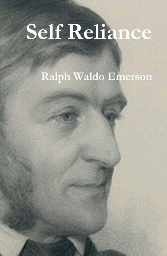 an analysis of self reliance by ralph emerson