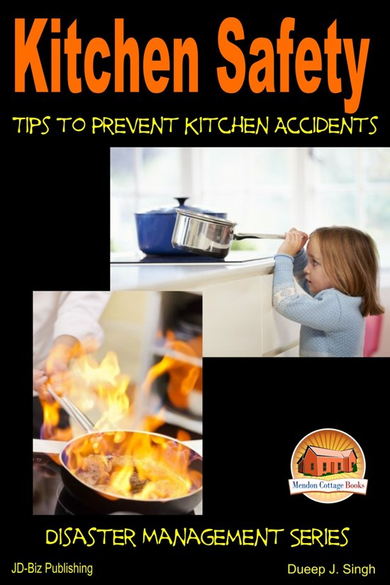 Kitchen safety tips to prevent kitchen for 6 kitchen accidents