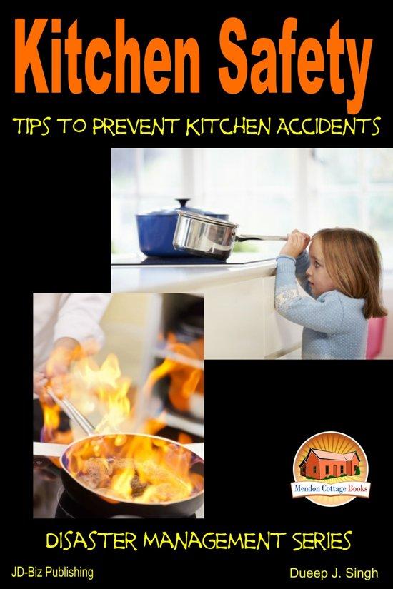 Kitchen safety tips to prevent kitchen for 6 kitchen safety basics