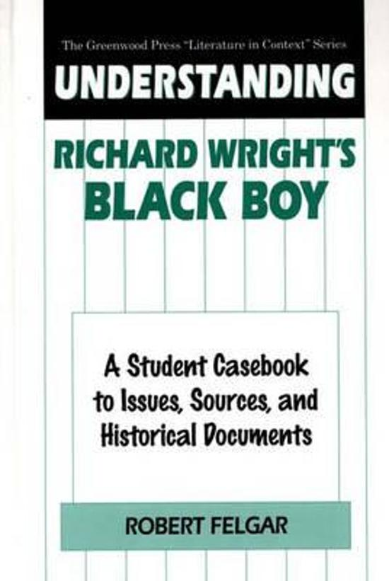 an analysis of the memoir black boy by richard wright Black boy (1945) is a memoir by american author richard wright, detailing his youth in the south: mississippi, arkansas and tennessee, and his eventual move to.