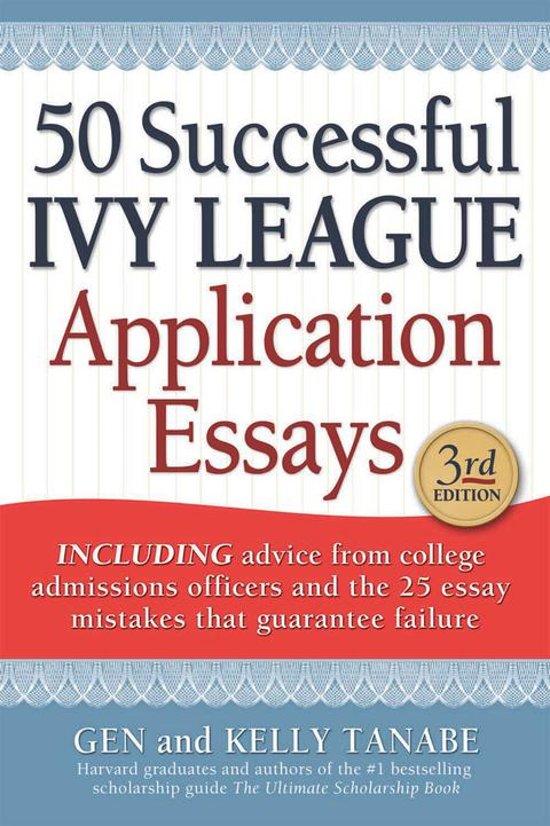 50 successful ivy league application essays ebook