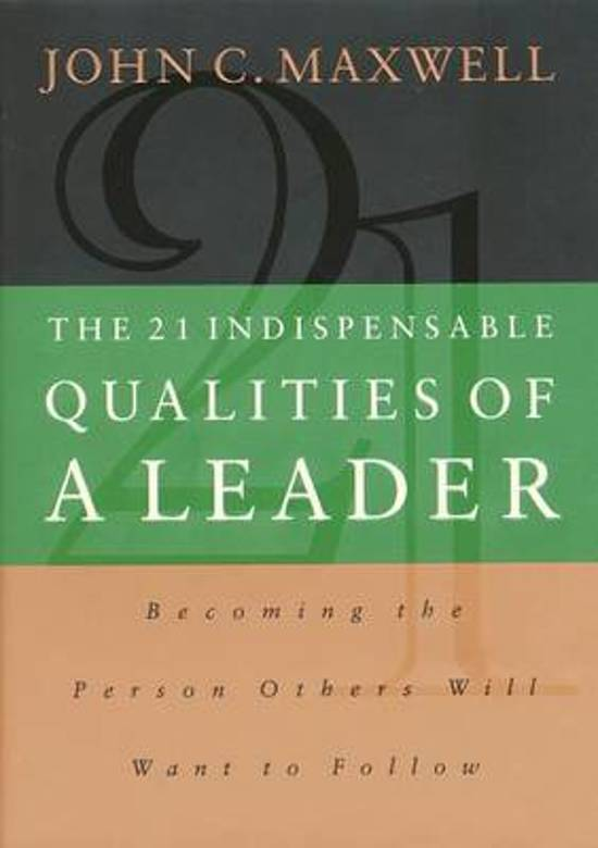 21 indispensable qualities of a leader book review