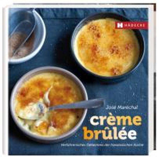 Creme Brulee Keuken Van Sofie : bol.com Cr?me br?l?e, Jos? Mar?chal 9783775005920 Boeken…