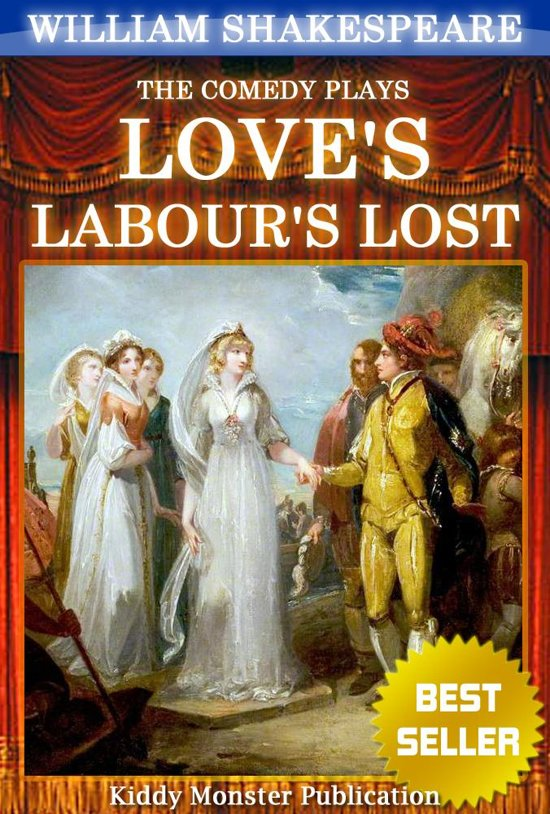 a plot summary of william shakespeares loves labours lost Complete summary of william shakespeare's love's labor's lost enotes plot summaries cover all the significant action of love's labor's lost.