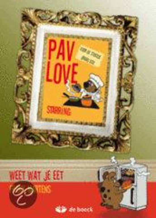 Pav-love: weet wat je eet