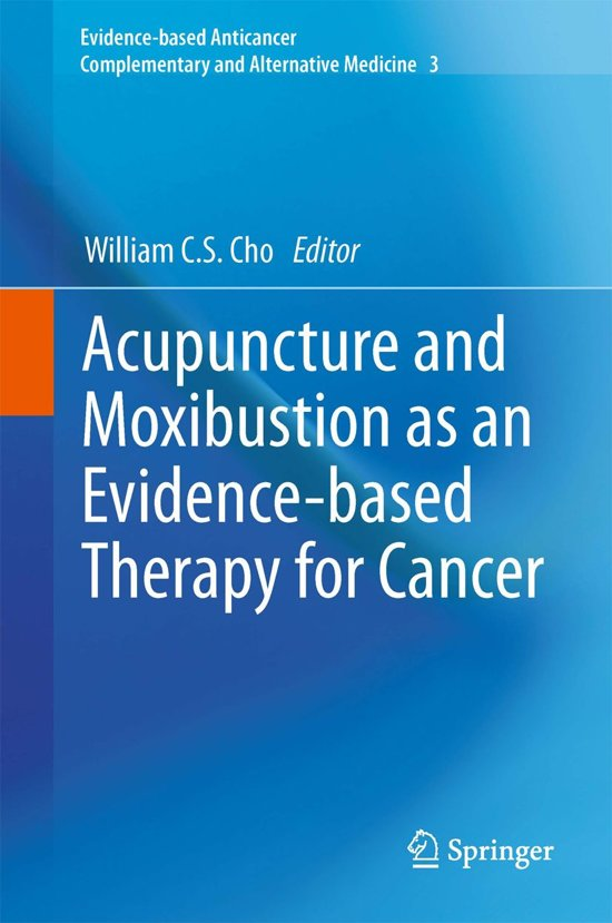 acupuncture and moxibustion as an evidence-based therapy for cancer pdf