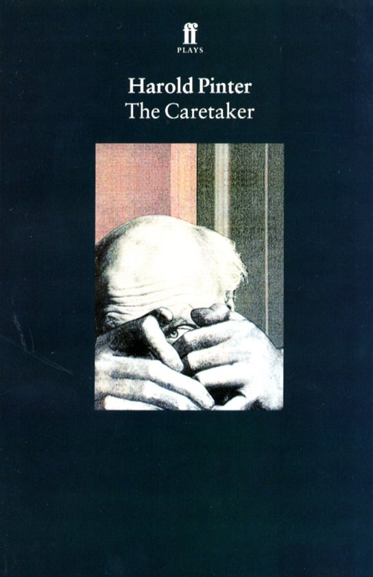 the caretaker by harold pinter essay Check out our top free essays on the caretaker to help you write your own essay character of davies in caretaker by harold pinter davies, an old tramp.