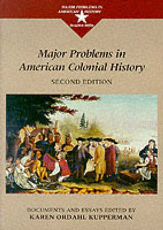 major problems in american colonial history documents and essays Major problems in the history of american families & children documents & essays by anya jabour available in trade paperback on powellscom, also read synopsis and reviews.