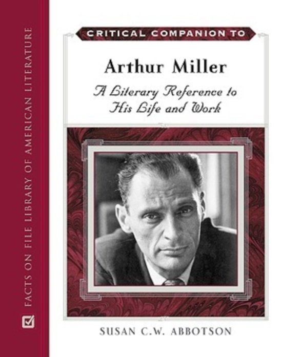 the literary works and influences of arthur miller During the 1990s arthur miller's play the  wide open to anti-christian influences  puritan works but also quaker devotional literature and even.