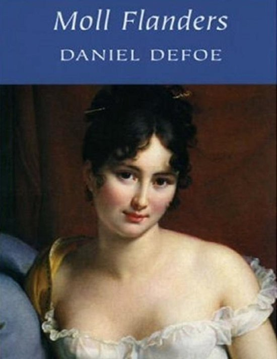the evolution of a woman in the story of moll flanders by daniel defoe The attribution of moll flanders to defoe was made by bookseller francis noble in 1770, after defoe's death in 1731 the novel is based partially on the life of moll king, a london criminal whom defoe met while visiting newgate prison.