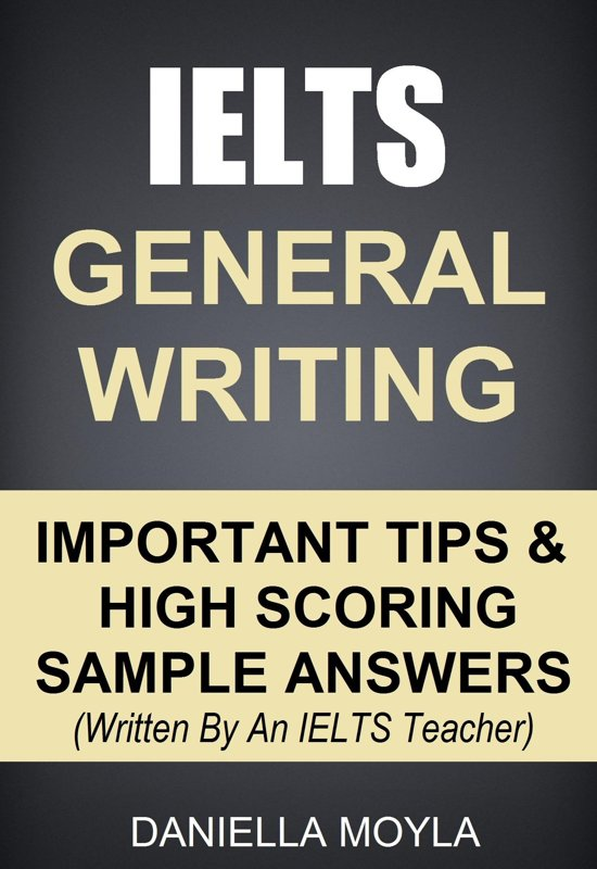 ielts essay writing tips general Ielts writing about the ielts writing test the writing test is different for ielts academic and ielts general candidates academic writing an essay.