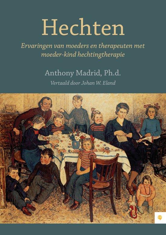 Hechten anthony madrid 9789048432516 boeken for Moeders en zonen psychologie