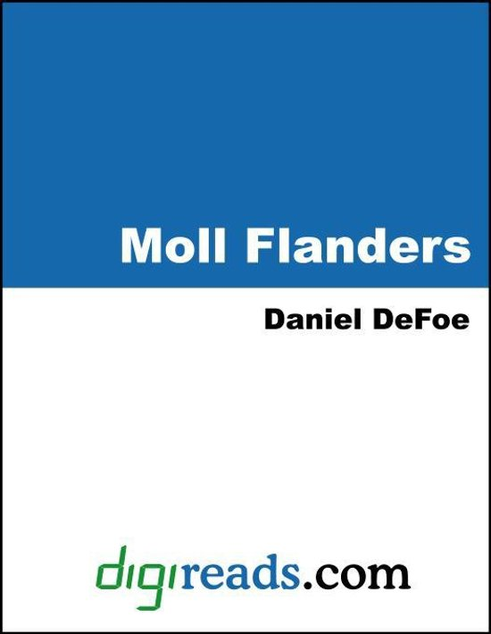 moll flanders essays analysis The narrative begins with the disclosure that moll flanders is not the heroine's true name, but rather an alias given her by some of my worst comrades in crime.
