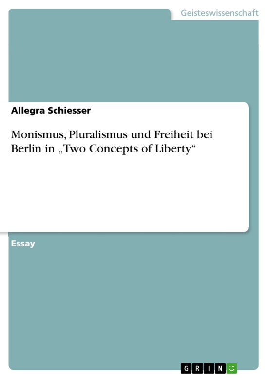 berlin two concepts of liberty in four essays on liberty