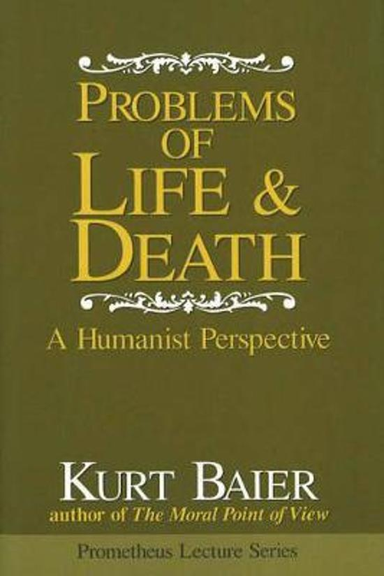 the meaning of life kurt baier 3 essay Kurt baier kai nielsen hazel barnes  the importance of the question of life  my own view is that the question of life's meaning is the most important.