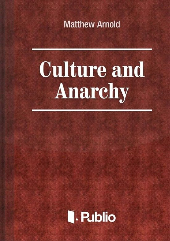 culture and anarchy essay culture and anarchy