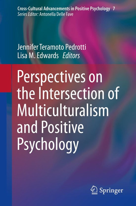 perspectives of positive psychology Culture shapes psychology, especially positive psychology, because it is  integration between eastern and western perspectives of pp would be a good start.