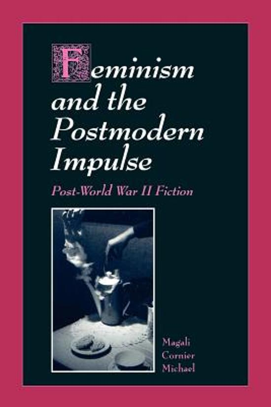 feminism and postmodernism In 'the discourse of others: feminism and postmodernism', owens argues that  there is an 'apparent crossing of the feminist critique of pat- riarchy and the.