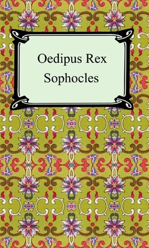 a look at dramatic devices employed in oedipus rex by sophocles