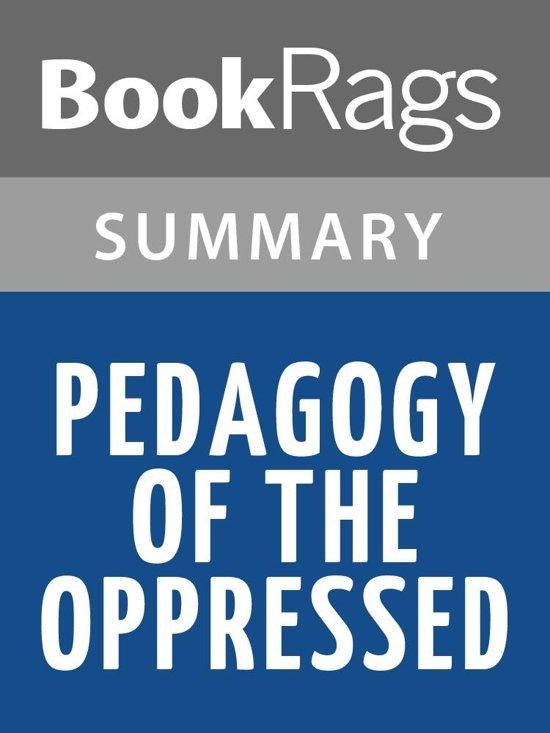 Paulo freire pedagogy of the oppressed chapter summary