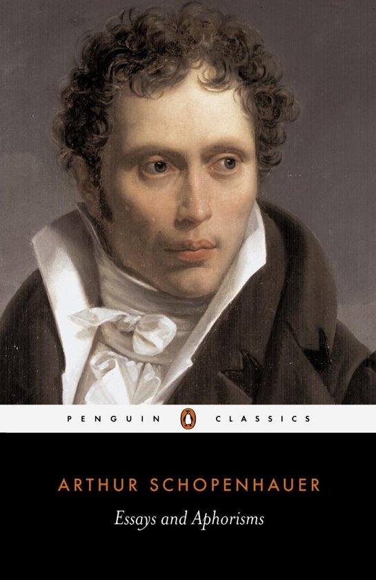schopenhauer essays Essays and aphorisms by arthur schopenhauer this selection of thoughts on religion, ethics, politics, women, suicide, books, and much more is taken from schopenhauer's last work, parerga and paralipo-mena , published in 1851.