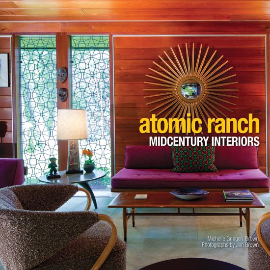 Atomic ranch midcentury interiors ebook epub - Atomic ranch midcentury interiors ...