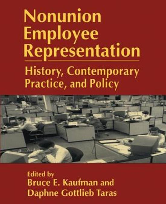 union and nonunion forms of employee representation The history of workers shows us how important unions have been it played a key role in the past and is playing a significant role in todays world scenarios.