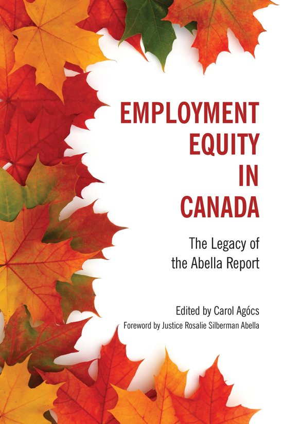 employment equity act of canada Canadian employment law: knowing your employee rights  crime to be a member of a union in canada,  legislation in this area is the employment equity act.