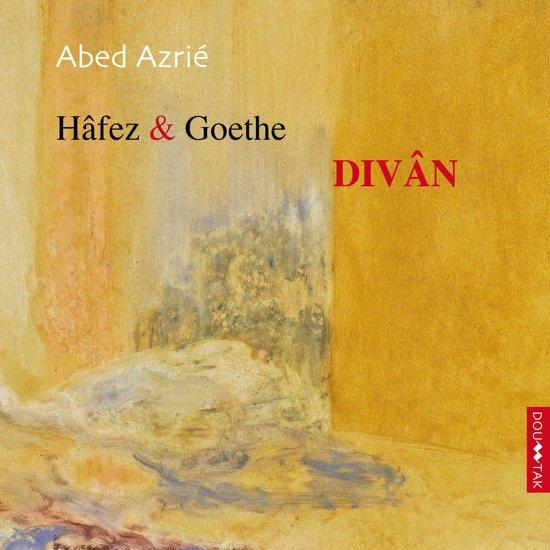 Hafez et goethe divan abed azri muziek for Divan e hafez