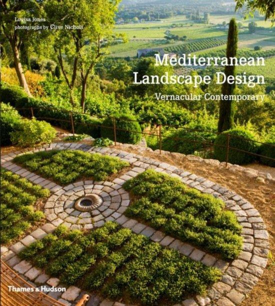 Mediterranean Style Landscaping: Mediterranean Landscape Design, Louisa Jones