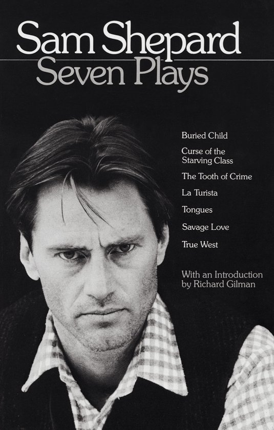 analysis of the play buried child by american playwright and actor sam shepard For the last meeting sam shepard arrived at the end of a late-afternoon  with none of the bearing of an actor,  and the pulitzer prize–winning buried child.