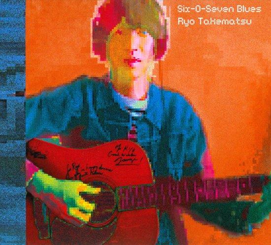 six o seven blues 3x7 ryo takematsu muziek. Black Bedroom Furniture Sets. Home Design Ideas