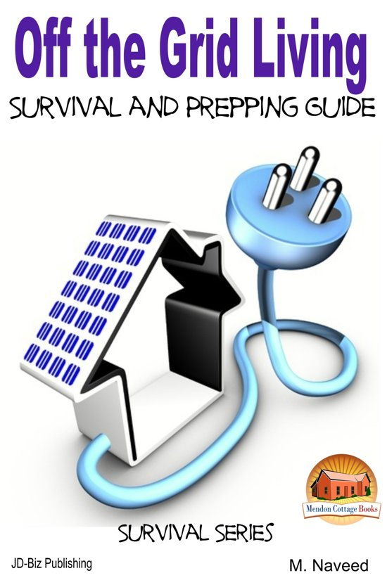 Living off the grid survival guide youtube