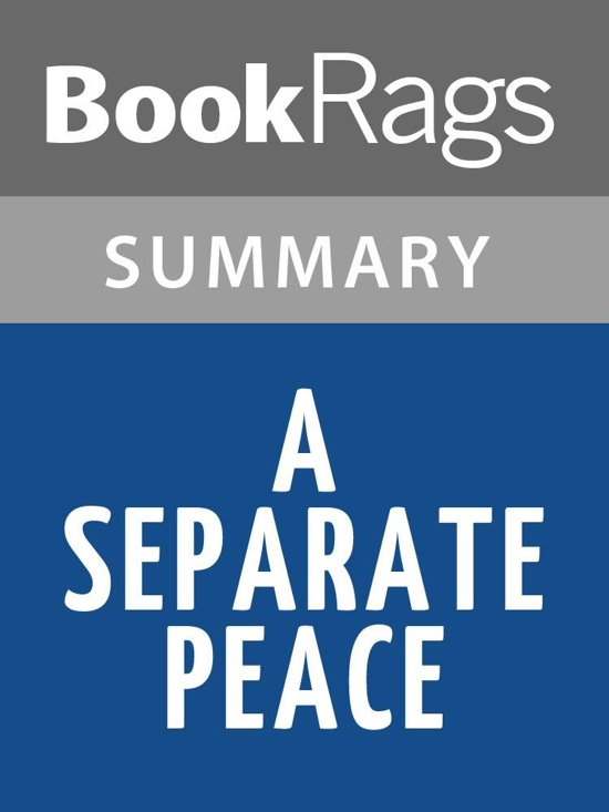 a literary analysis and a summary of a separate peace A separate peace: literary analysis a separate peace is told in first person point of view, when one of the characters, who participates in the story.