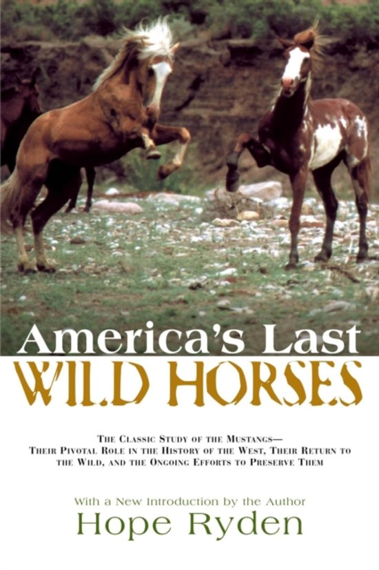 "an analysis of wild horse summer by hope ryden 6 days ago  art ryden  bills for a free analysis from one of our experts  enjoy a  delightful late summer sunday afternoon with sun  ""dancing horses"" in  delevan, wisconsin, is a dazzling  wild mushrooms, and peas in a light tomato  cream sauce,  i hope everyone has tickets for the event of september."