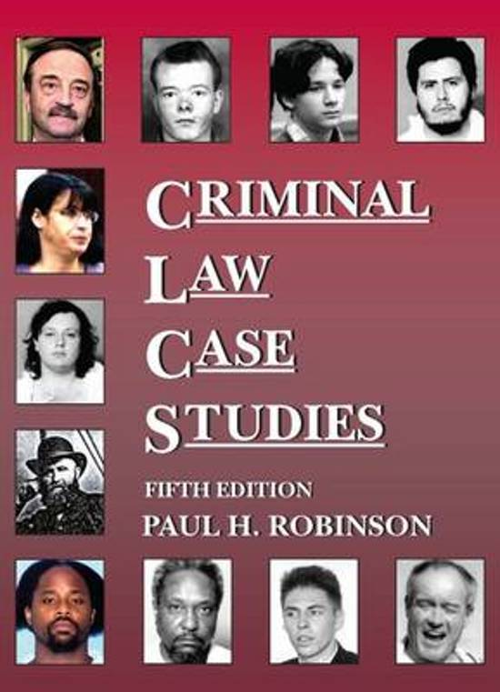 criminal law case studies and controversies robinson outline Journal of criminal law and criminology criminal justice system robinson, m race and the criminal justice system: a study of.