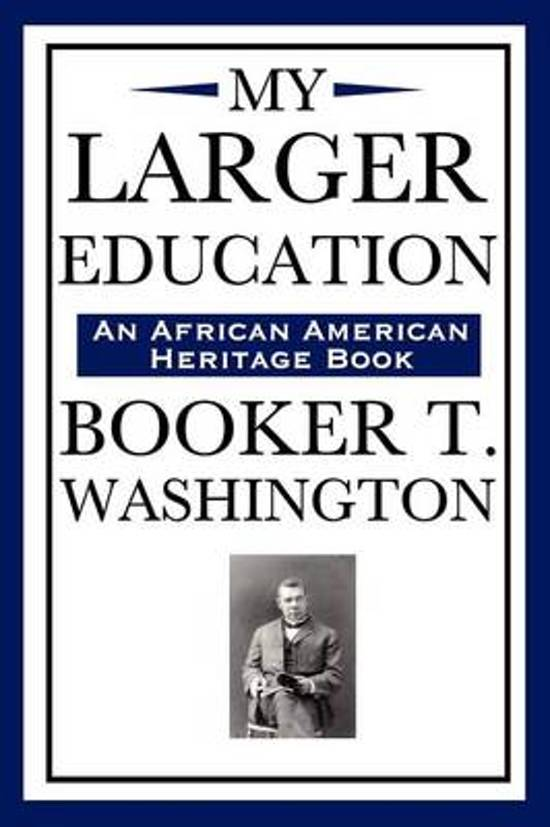booker washingtons contributions to education No two men of equal stature could have come from different places than booker t washington and w e b du bois one was born during slavery and worked menial jobs to obtain his education, while the other was raised amongst a relatively well-to-do family with roots in one of new england's most.