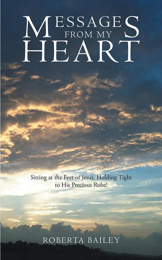 ... from My Heart (ebook) Adobe ePub, Roberta Bailey | 9781490820606