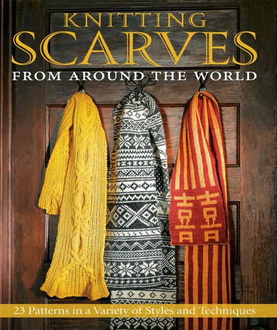 Knitting Scarves From Around The World : Bol knitting scarves from around the world ebook