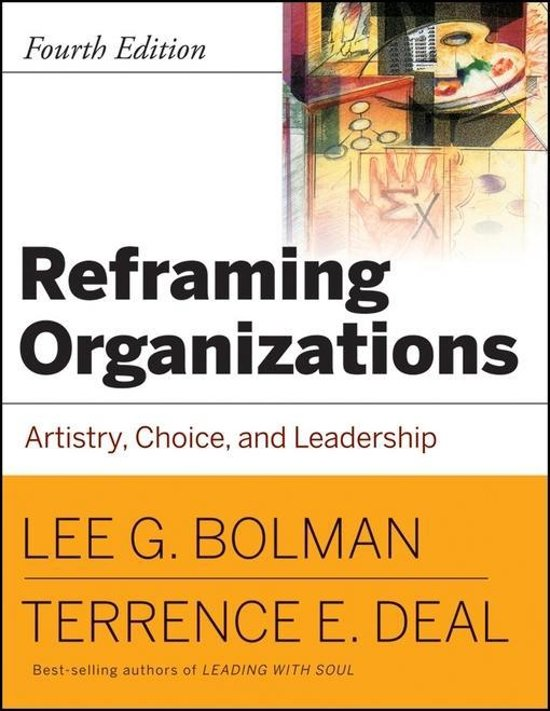 reframing organizations artistry choice and leadership pdf