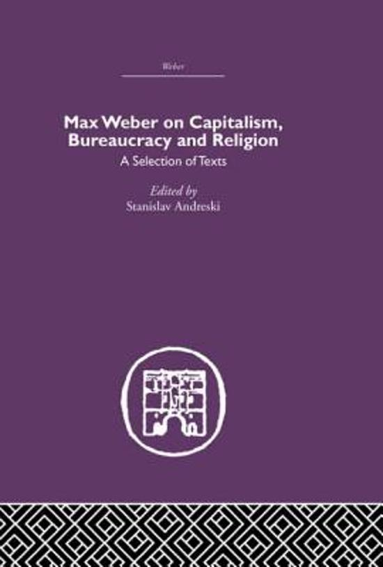 an explanation of the idea of bureaucracy by max weber Start studying max weber learn weber's ideal-type of bureaucracy: understanding of social action and thereby with a causal explanation of its course.