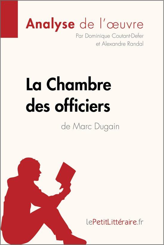 La chambre des officiers de marc dugain analyse - Dugain la chambre des officiers ...