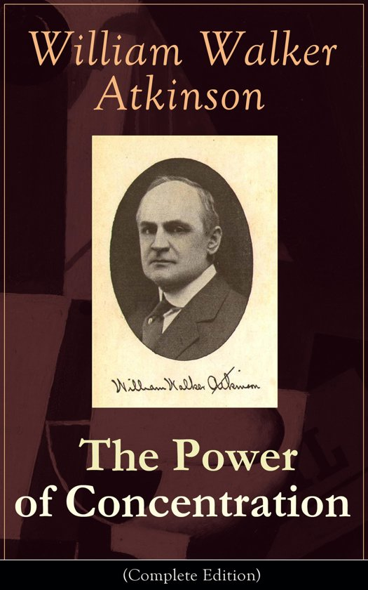 william walker atkinson the power of concentration pdf